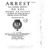 Arrest..., donné en faveur des officiers des Troupes qui sont actuellement au service de Sa Majesté. Du troizième Iuillet 1689