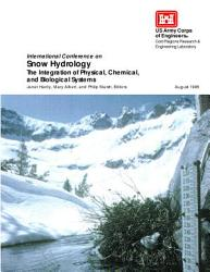 International Conference On Snow Hydrology The Integration Of Physical Chemical And Biological Systems Book PDF