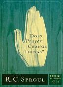 Does Prayer Change Things  PDF