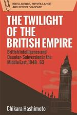 Twilight of the British Empire