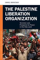 The Palestine Liberation Organization Book PDF