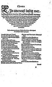 Chronica, ein überauß lustig warhafftig Histori von der Francken ankunfft, narung, auffwachsung ...: durch Herr Johann Trithemium ... auß den geschichtschreibern, so hernach verzeichnet, gezogen u. in Lat. beschr., verteutscht [von Sebastian Franck]