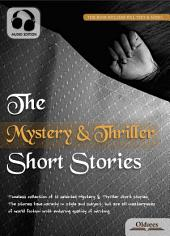 The Mystery & Thriller Short Stories - AUDIO EDITION OF SELECTED SHORTS COLLECTION