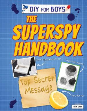The Superspy Handbook