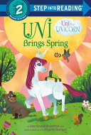 Uni the Unicorn Brings Spring Book