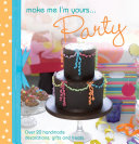 Make Me I'm Yours...Party