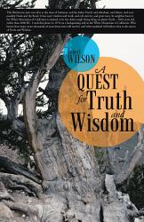 A Quest For Truth And Wisdom Book PDF