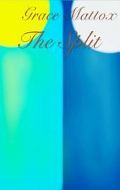 The Split: Grace Mattox