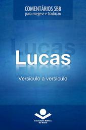 Comentários SBB - Lucas versículo a versículo