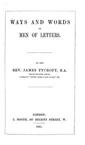 Ways and Words of Men of Letters