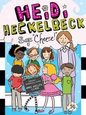 "Heidi Heckelbeck Says ""Cheese!"""