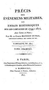 Précis des Évènements militaires ou Essai historique sur les Campagnes de 1799 à 1814: Volume5