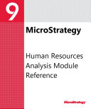 Human Resources Analysis Module Reference for MicroStrategy 9. 3. 1