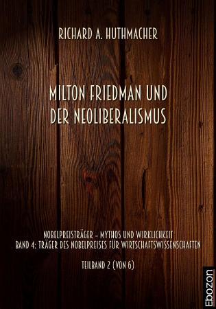 Milton Friedman und der Neoliberalismus PDF