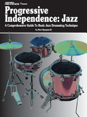 Modern Drummer Presents Progressive Independence: Jazz