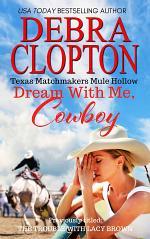 DREAM WITH ME, COWBOY: Enhanced Edition