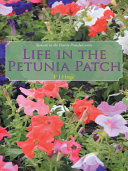 Life in the Petunia Patch