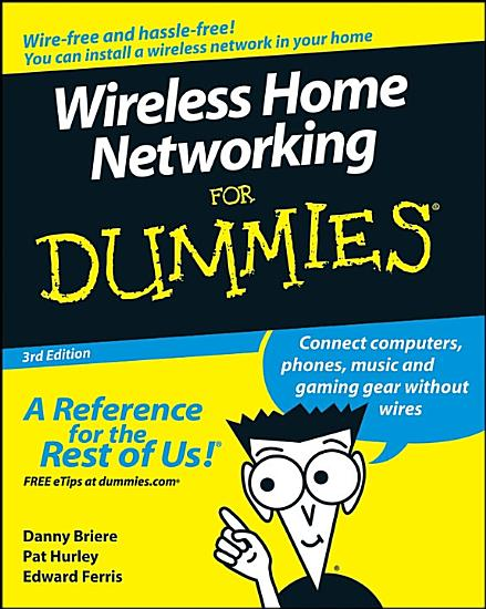 Wireless Home Networking For Dummies PDF