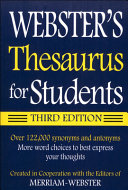 Webster s Thesaurus for Students