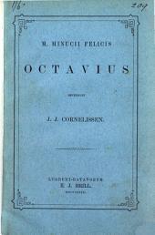 M. Minucii Felicis Octavius recens. J.J. Cornelissen