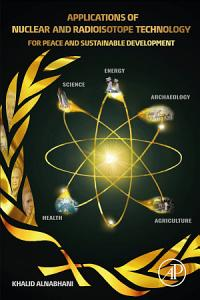 Applications of Nuclear and Radioisotope Technology