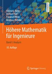 Höhere Mathematik für Ingenieure: Band I: Analysis, Ausgabe 10