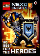 Lego NEXO Knights  No Rest for the Heroes PDF