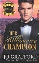 Her Billionaire Champion