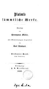 Platon's sämmtliche Werke, übers. von H. Müller, mit Einleitungen begleitet von K. Steinhart