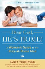 Dear God, He's Home!