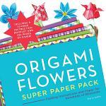 Origami Flowers Super Paper Pack