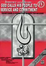 Journey with Jesus/god Calls His People to Service & Commitment Iv Tm' 2004 Ed.