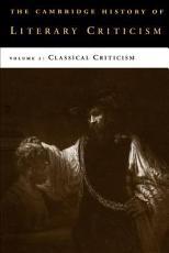 The Cambridge History of Literary Criticism  Volume 1  Classical Criticism PDF