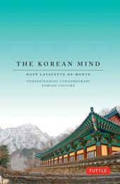 The Korean Mind: Understanding Contemporary Korean Culture
