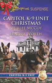 Capitol K-9 Unit Christmas: Protecting Virginia\Guarding Abigail