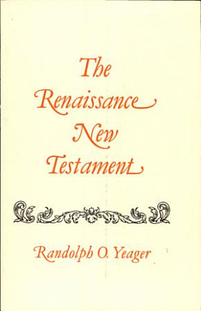 The Renaissance New Testament PDF