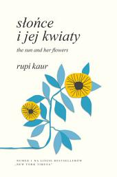 Słońce i jej kwiaty. The Sun and Her Flowers
