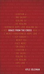 Grace From The Cross Book PDF