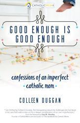 Good Enough Is Good Enough Book PDF