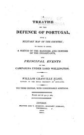 A treatise on the defence of Portugal: with a military map of the country ...
