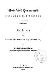 Gottfried Hermann's pädagogischer einfluss: ein beitrag zur charakteristik des altclassischen humanisten