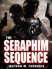 The Seraphim Sequence: The Fifth Column 2