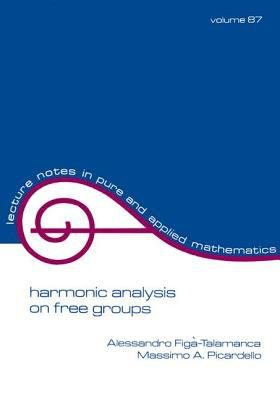 Harmonic Analysis on Free Groups PDF