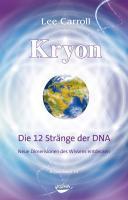 Kryon10  Die 12 Str  nge der DNA PDF