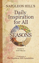 Napoleon Hill s Daily Inspiration for All Seasons
