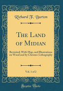 The Land of Midian, Vol. 1 Of 2