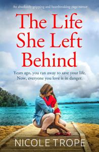 The Life She Left Behind Book