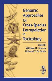 Genomic Approaches for Cross-Species Extrapolation in Toxicology
