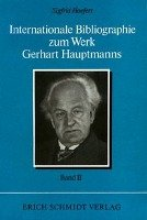 Internationale Bibliographie zum Werk Gerhart Hauptmanns II  Band PDF