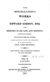 The Miscellaneous Works of Edward Gibbon: With Memoirs of His Life and Writings, Volume 2